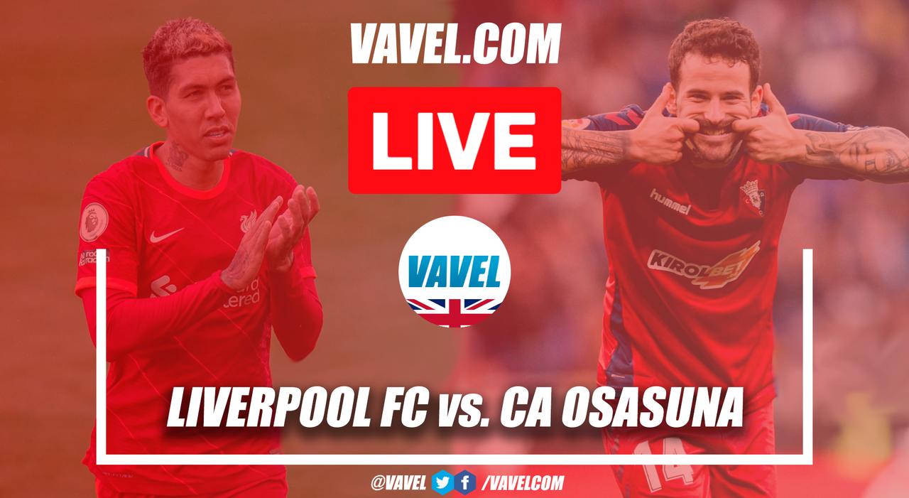 Liverpool 3-1 Osasuna: As It Happened