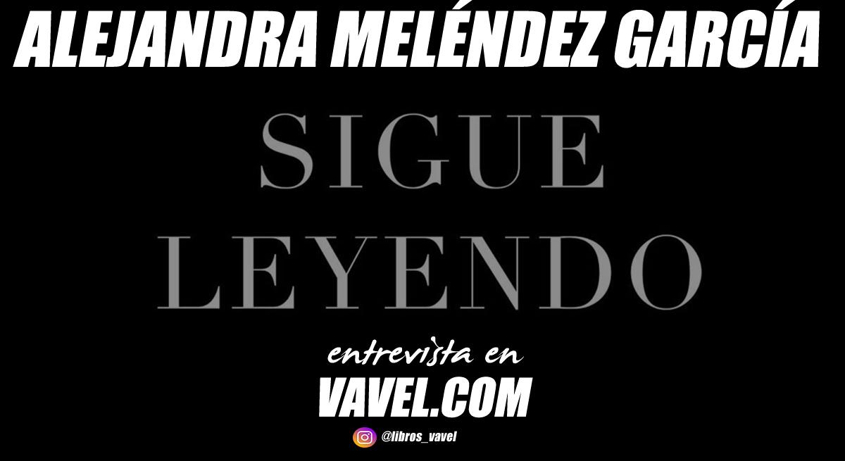 """Entrevista. Alejandra Meléndez García: """"Sigue leyendo tiene el objetivo de concienciar a los clientes de que, para seguir leyendo mañana, hoy tenemos que apoyar a las librerías de nuestros barrios y pueblos"""""""