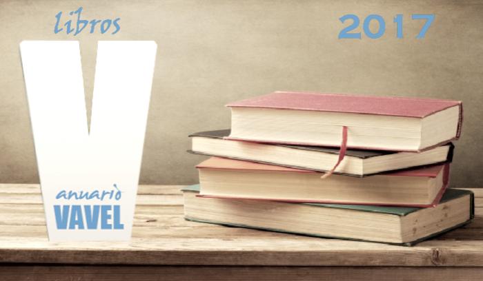 Anuario VAVEL Libros 2017: 365 días en el refugio de la palabra