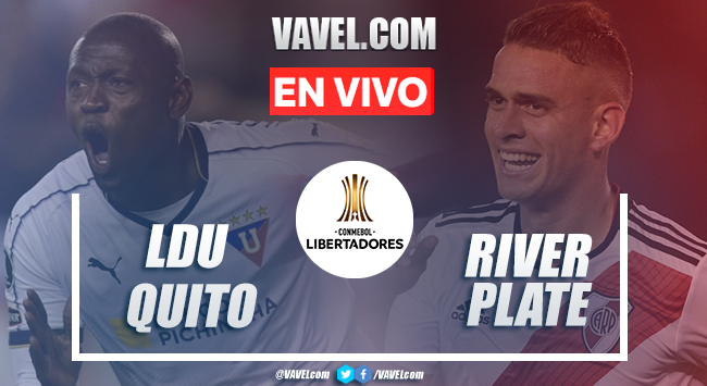 Goles y resumen: Liga Quito 3-0 River Plate en Copa Libertadores