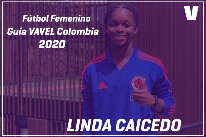 Guía VAVEL Fútbol Femenino: Linda Caicedo
