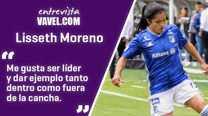 """Entrevista a Lisseth Moreno: """"Me gusta darle buen ejemplo a mis compañeras"""""""
