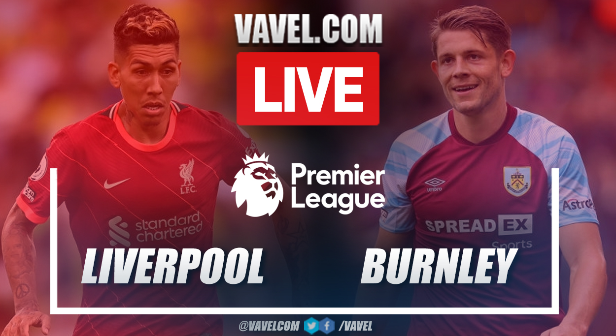 Highlights and goals: Liverpool 2-0 Burnley in Premier League Match