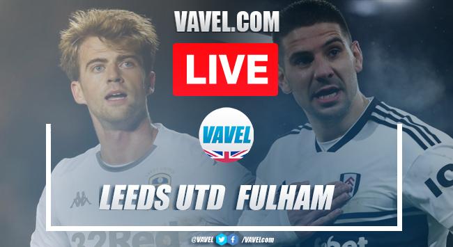 Leeds United vs Fulham: Live stream and score updates (3-0)