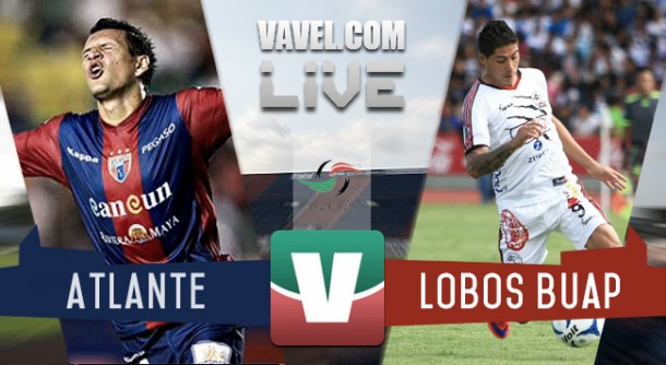 Resultado Atlante - Lobos BUAP en Semifinales Ascenso MX 2015 (1-0)