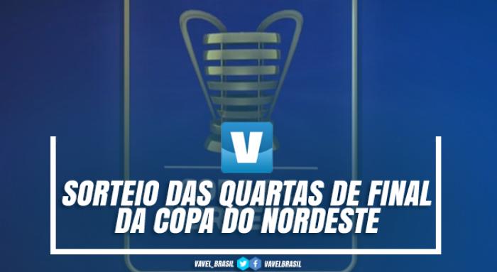 Sorteio das quartas de final da Copa do Nordeste 2017