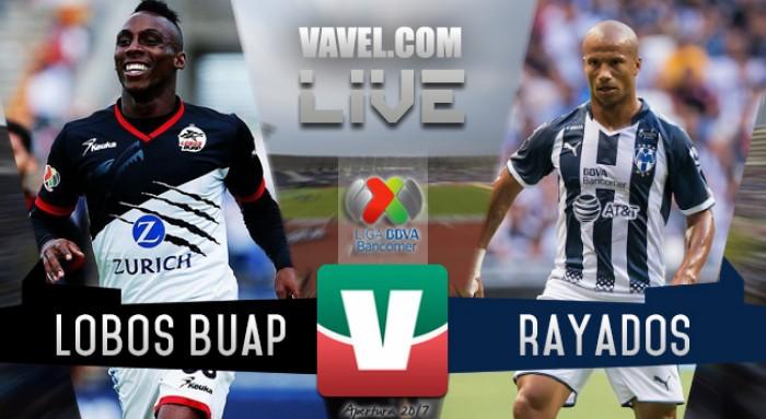 Resultado y Goles del Lobos BUAP (2-1) Rayados de Monterrey