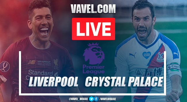 Liverpool vs Crystal Palace: Live Stream and Score (3-0)