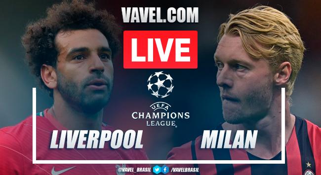 Gols e melhores momentos Liverpool x Milan pela Champions League (3-2)