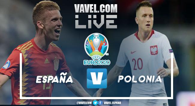 Resumen España vs Polonia en la Eurocopa 2021 (1-1)