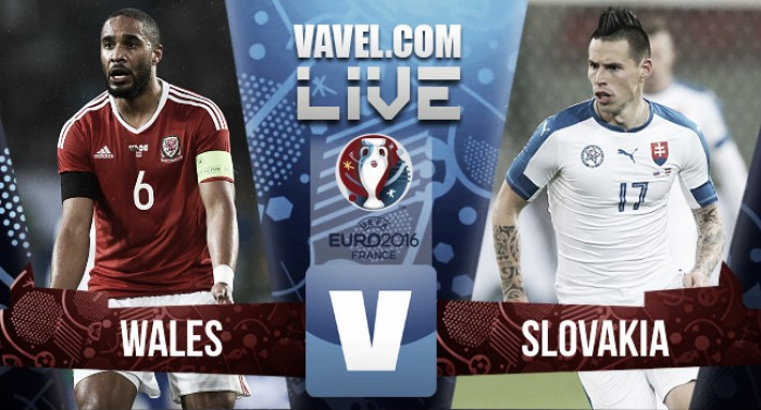 Wales - Slovakia Live Score Commentary in Euro 2016 (2-1)
