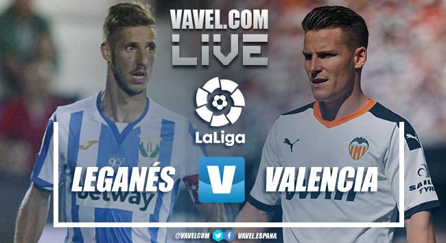 Leganés vs Valencia en vivo y EN DIRECTO online en LaLiga Santander 2020