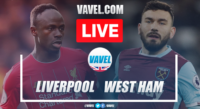 Liverpool FC vs West Ham United: Live Stream TV Updates and How to Watch Premier League 2020 (3-2)