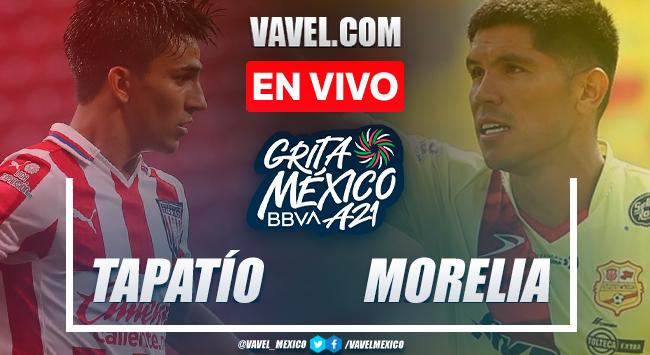 Resumen y goles: Tapatío 0-3 Atlético Morelia en Liga Expansión MX Apertura 2021