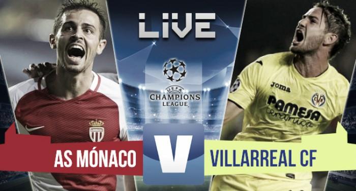 Mónaco vs Villarreal en vivo ahora en Champions League 2016