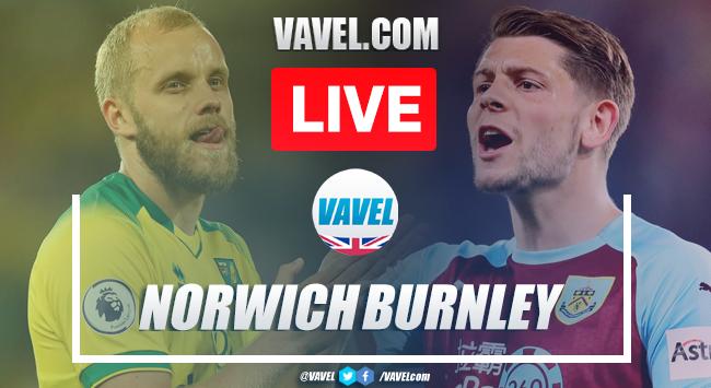 As it happened: Norwich City 0-2 Burnley