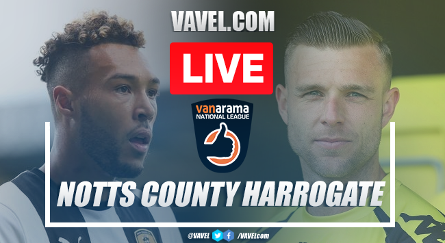 Notts County vs Harrogate Town Live Score and Stream (1-3): HARROGATE TOWN ARE PROMOTED