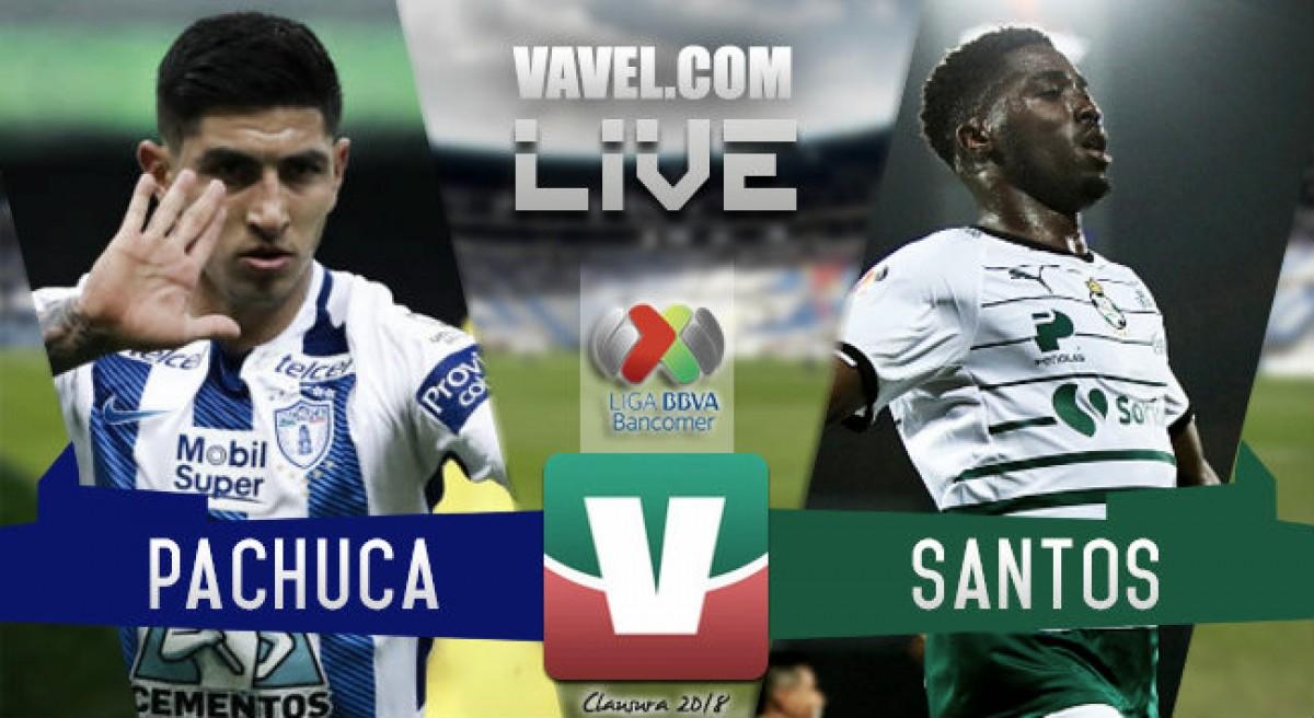 Resultado y goles del partido Pachuca 3-1 Santos Laguna en Liga MX 2018