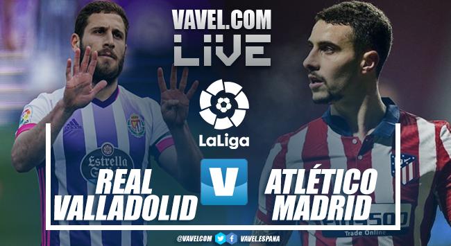 Resumen del Valladolid vs Atlético de Madrid (1-2)