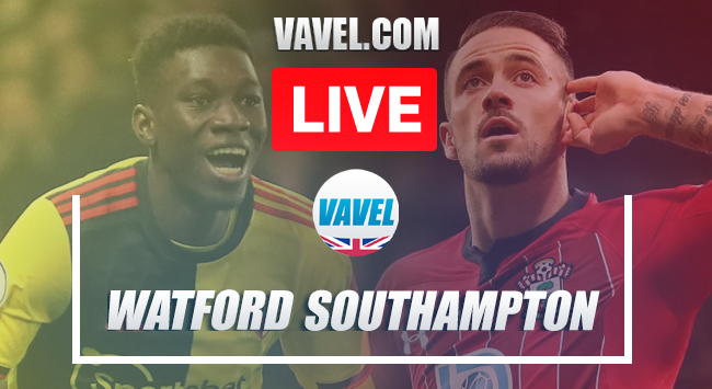 Watford vs Southampton Live Stream and Score Updates (1-3)
