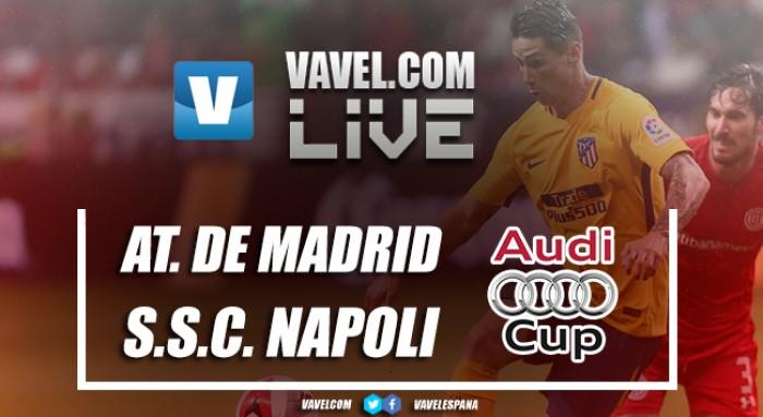 Resumen del Atlético de Madrid 2-0 Nápoles en Audi Cup 2017