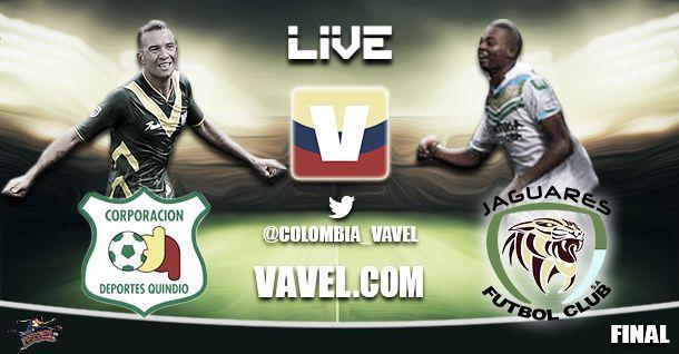 Quindío vs Jaguares, final Torneo Postobón en vivo online