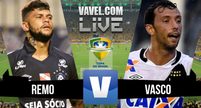 Resultado Vasco da Gama x Remo pela Copa do Brasil (2-1)