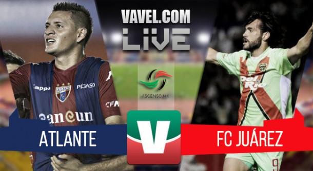 Resultado Atlante - FC Juárez en Final del Ascenso MX 2015 (1-0)