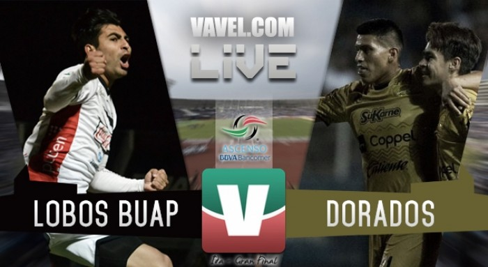 Resultado y goles del Lobos BUAP 1-0 Dorados en la Final Ida del Ascenso MX 2017