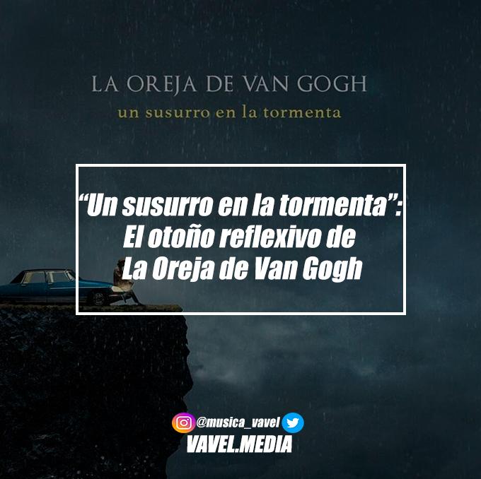 """""""Un susurro en la tormenta"""": El otoño reflexivo de La Oreja de Van Gogh"""