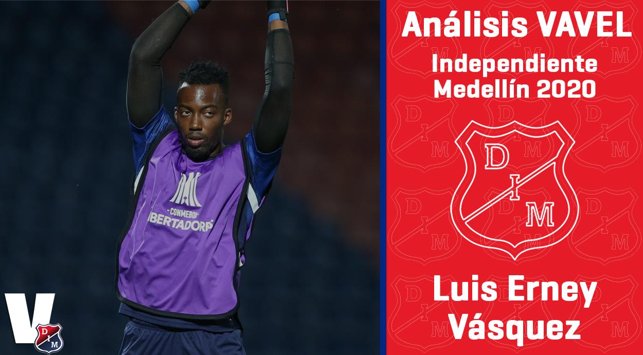 Análisis VAVEL, Independiente Medellín 2020: Luis Erney Vásquez