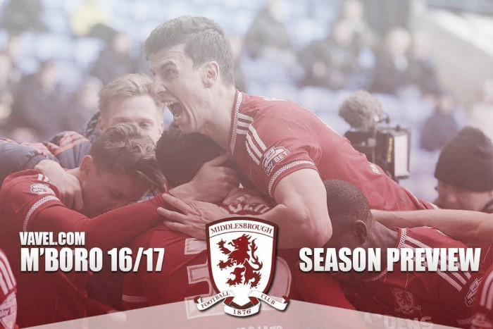 Middlesbrough 2016/17 Season Preview: Consolidation the key for Karanka's Boro