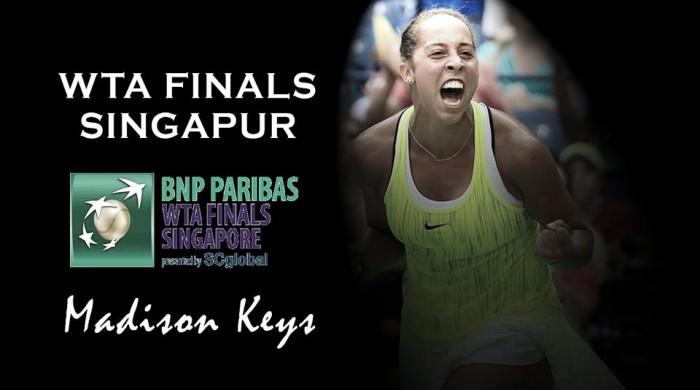 WTA Finals 2016. Madison Keys: Singapur, territorio desconocido