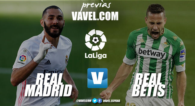 Previa Real Madrid vs Real Betis: partido para no perder el tren de LaLiga