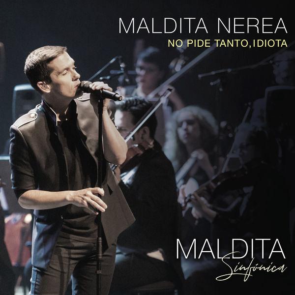 """Maldita Nerea revela su single más sinfónico """"No pide tanto, idiota"""""""