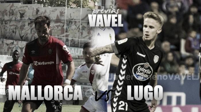 Previa RCD Mallorca - CD Lugo: Respirar o prolongar la agonía