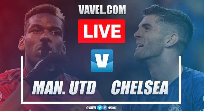 manchester united vs chelsea  live stream tv updates and