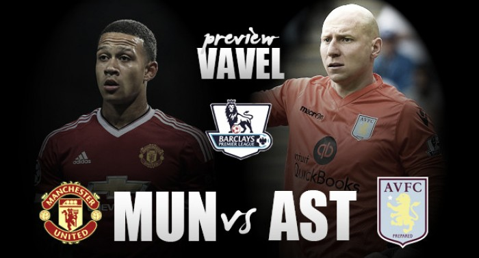 Manchester United - Aston Villa Preview: Reds must gain ground in the top-four race against struggling Villans