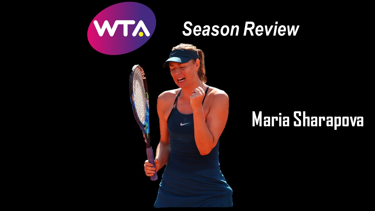 2018 Season Review: Maria Sharapova