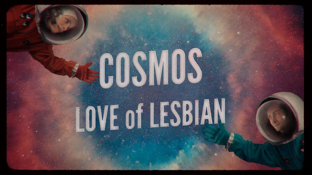 Viaje al 'Cosmos' de Love of Lesbian