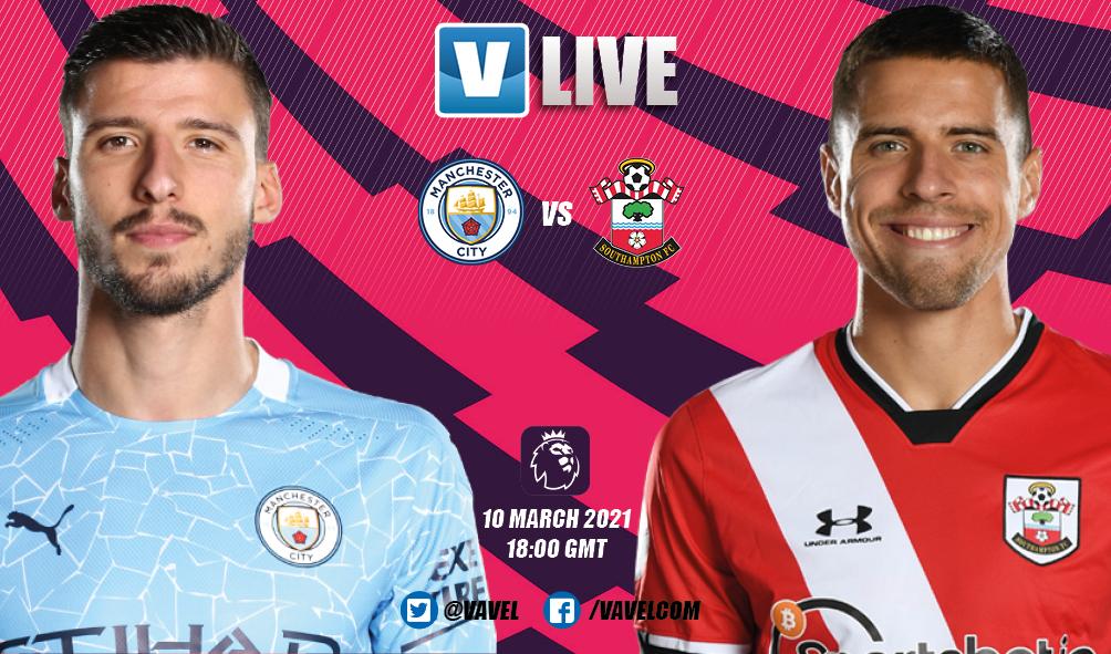 Manchester City vs Southampton LIVE: Live score updates, blog, stream