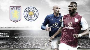 Aston Villa - Leicester City: el hambre contra la paciencia