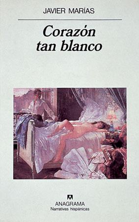 """Corazón tan blanco"", Javier Marías"