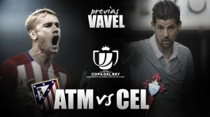 Atlético de Madrid – Celta: la Copa para frenar la sequía invernal