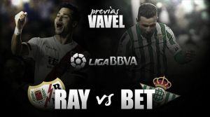 Rayo Vallecano - Real Betis: asalto al barco pirata