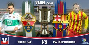 Live Liga BBVA : le match Elche vs FC Barcelone en direct
