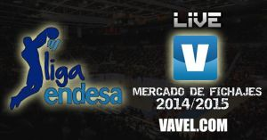 Mercado de fichajes Liga Endesa 2014/2015 en vivo y en directo