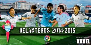 Real Club Celta 2014/15: delantera