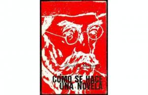 """""""Cómo se hace una novela"""", de Miguel de Unamuno"""