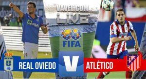 Resultado Real Oviedo vs Atlético de Madrid en amistoso 2015 (0-2)